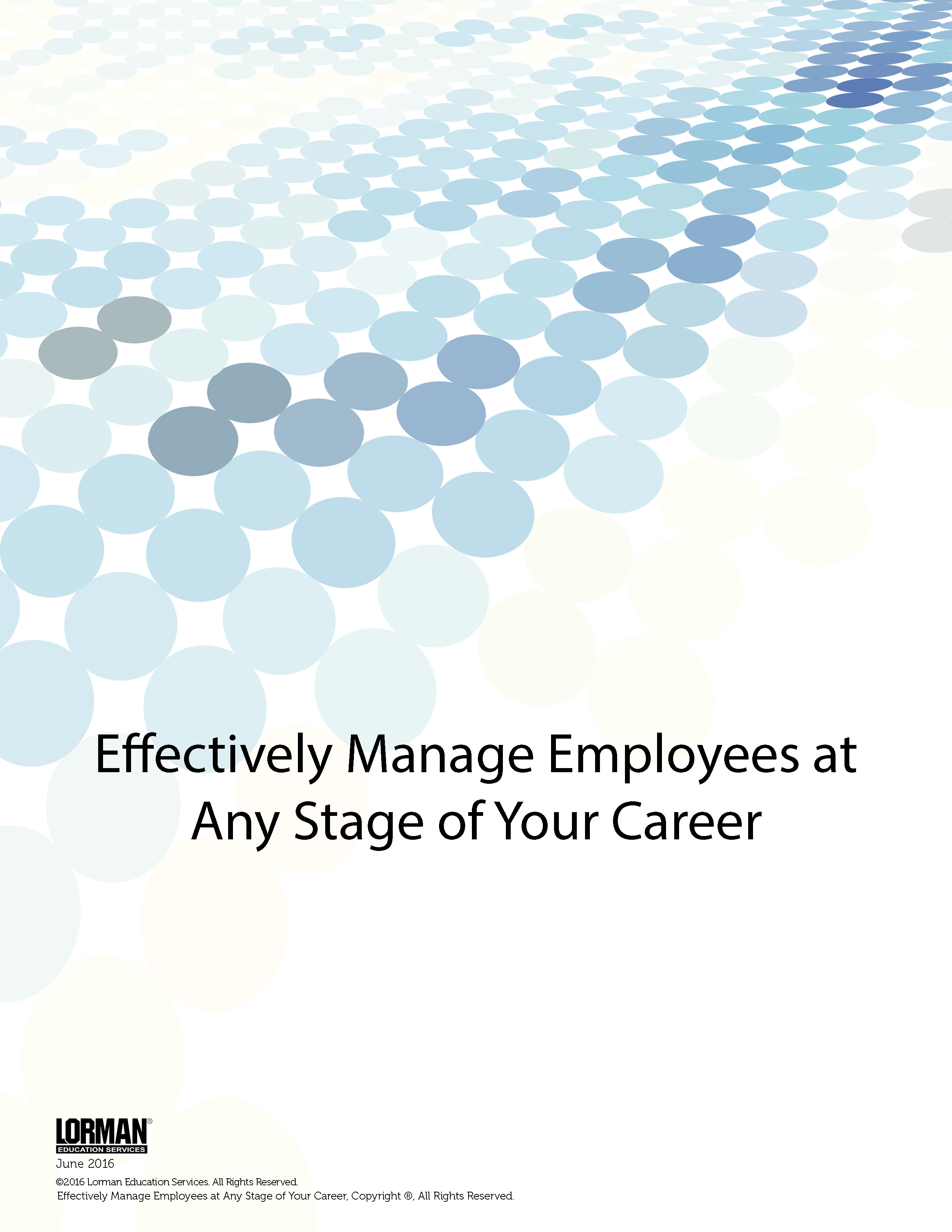 Effectively Manage Employees at Any Stage of Your Career